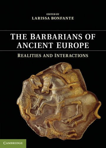 Barbarians of Ancient Europe Realities and Interactions  2014 edition cover