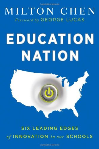 Education Nation Six Leading Edges of Innovation in Our Schools  2010 edition cover