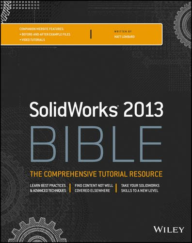 Solidworks 2013 Bible   2013 edition cover