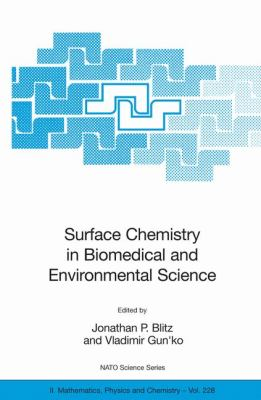 Surface Chemistry in Biomedical and Environmental Science   2006 9781402047404 Front Cover