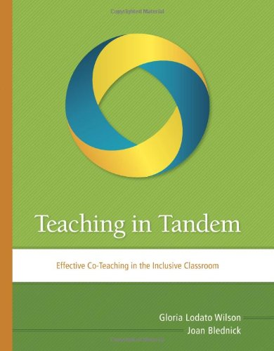 Teaching in Tandem Effective Co-Teaching in the Inclusive Classroom  2011 edition cover