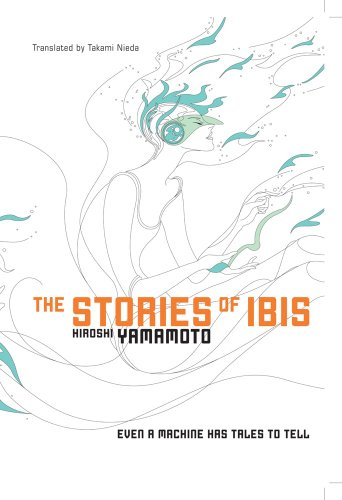 Stories of Ibis (Novel)   2010 edition cover