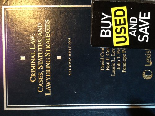Criminal Law Cases, Statutes, and Lawyering Strategies 2nd 2010 edition cover