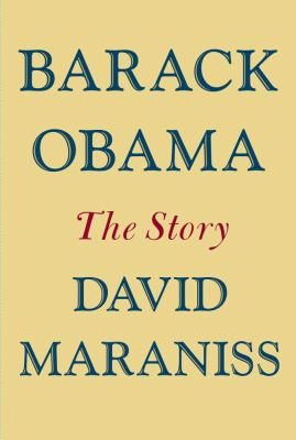 Barack Obama The Story  2012 9781439160404 Front Cover