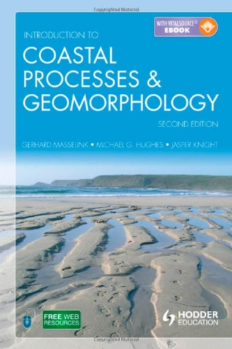 Introduction to Coastal Processes and Geomorphology  2nd 2011 (Revised) edition cover