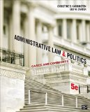 Administrative Law and Politics Cases and Comments 5th 2015 (Revised) edition cover
