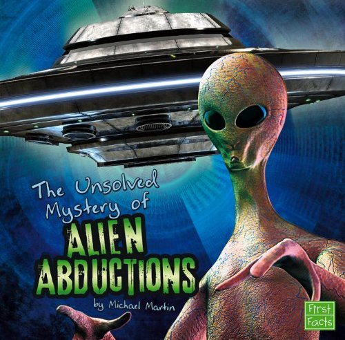 The Mystery of Alien Abductions:   2013 edition cover