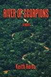 River of Scorpions  N/A 9781490943404 Front Cover