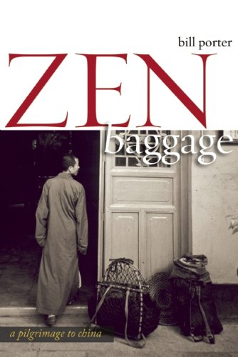 Zen Baggage A Pilgrimage to China  2010 edition cover