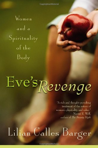 Eve's Revenge Women and a Spirituality of the Body  2003 9781587430404 Front Cover