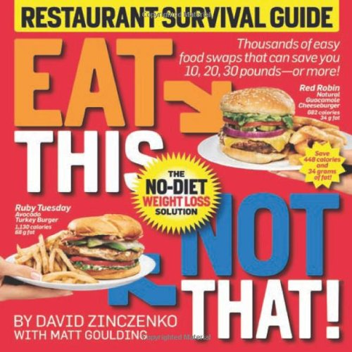 Eat This Not That! Restaurant Survival Guide The No-Diet Weight Loss Solution  2010 edition cover