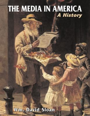 Media in America A History 8th 2011 edition cover