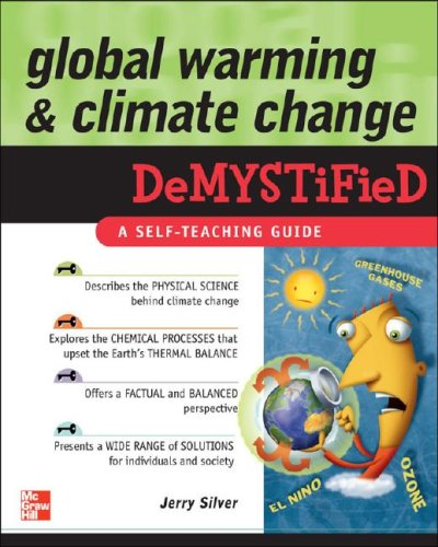 Global Warming and Climate Change Demystified   2008 edition cover