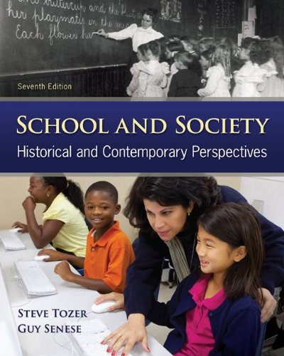 School and Society Historical and Contemporary Perspectives 7th 2013 edition cover