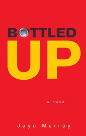Bottled Up  Reprint edition cover