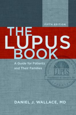 Lupus Book A Guide for Patients and Their Families 5th 2012 edition cover