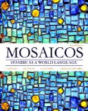 Mosaicos Spanish As a World Language 6th 2015 edition cover