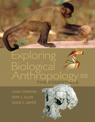 Exploring Biological Anthropology The Essentials 2nd 2010 edition cover