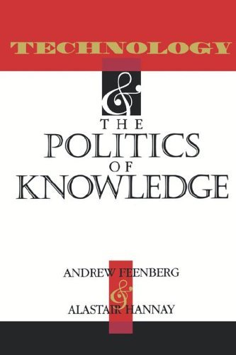 Technology and the Politics of Knowledge   1995 9780253209405 Front Cover
