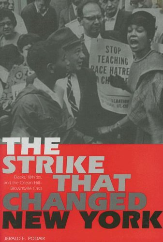 Strike That Changed New York Blacks, Whites, and the Ocean Hill-Brownsville Crisis N/A edition cover