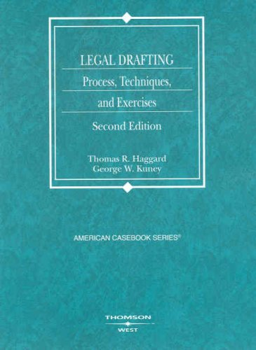 Legal Drafting Process, Techniques, and Exercises 2nd 2008 (Revised) edition cover