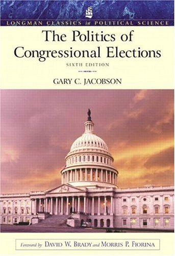 Politics of Congressional Elections  6th 2004 (Revised) 9780321100405 Front Cover