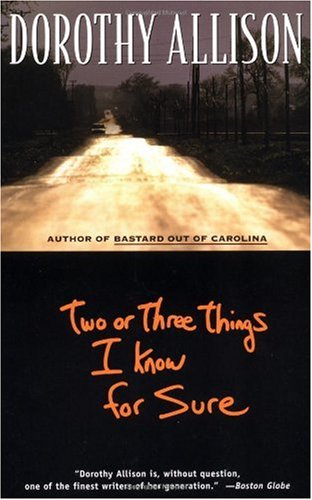 Two or Three Things I Know for Sure  N/A edition cover