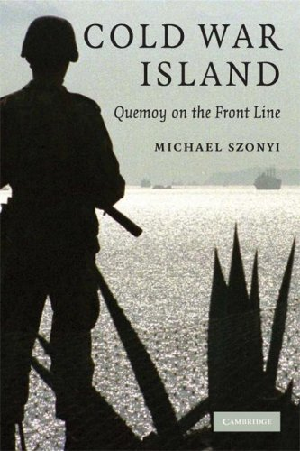 Cold War Island Quemoy on the Front Line  2008 edition cover