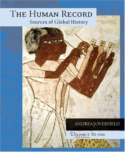 Human Record to 1700 Sources of Global History 5th 2005 edition cover