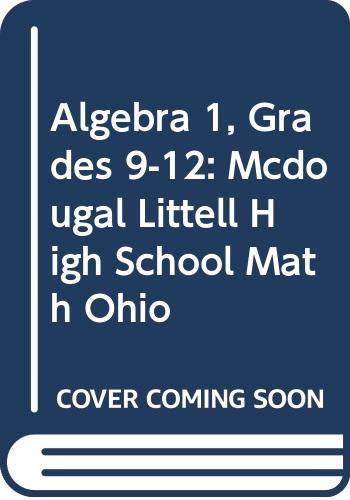 Algebra 1, Grades 9-12: Mcdougal Littell High School Math Ohio  2007 9780618888405 Front Cover