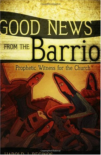 Good News from the Barrio Prophetic Witness for the Church  2006 edition cover