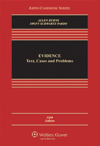 Evidence Text Cases and Problems 5th 2011 (Revised) edition cover
