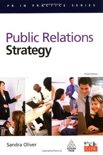 Public Relations Strategy  3rd 2010 9780749456405 Front Cover