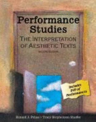 Performance Studies The Interpretation of Aesthetic Texts 2nd 2007 (Revised) edition cover