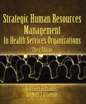 Strategic Human Resources Management In Health Services Organizations 3rd 2010 edition cover