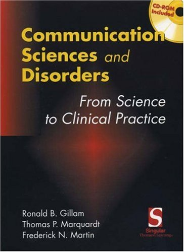 Communication Sciences and Disorders From Research to Clinical Practice  2000 9780769300405 Front Cover