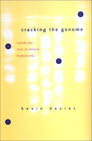 Cracking the Genome Inside the Race to Unlock Human DNA  2002 (Reprint) edition cover