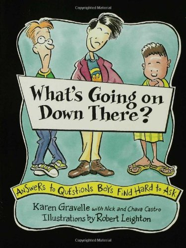 What's Going on down There? Answers to Questions Boys Find Hard to Ask N/A edition cover