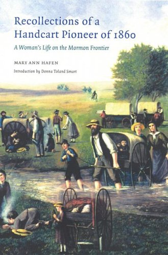 Recollections of a Handcart Pioneer of 1860 (Second Edition) A Woman's Life on the Mormon Frontier  2004 edition cover