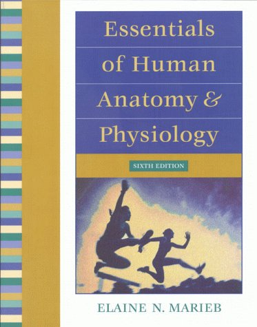 Essentials of Human Anatomy and Physiology  6th 2000 edition cover
