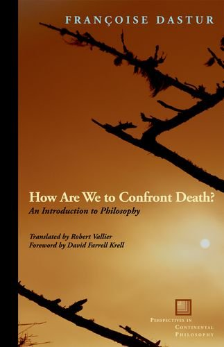 How Are We to Confront Death? An Introduction to Philosophy  2012 9780823242405 Front Cover