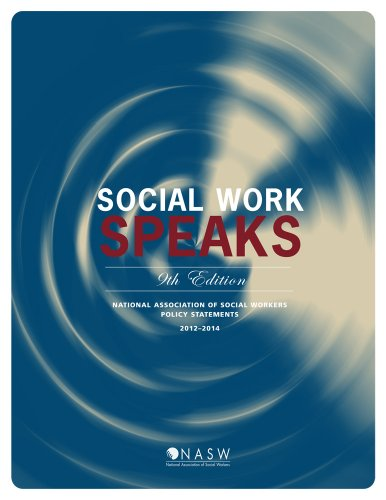 Social Work Speaks: Nasw Policy Statements, 2012-2014 9th 2012 edition cover