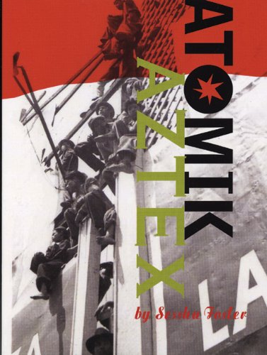 Atomik Aztex   2005 edition cover