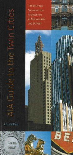 AIA Guide to the Twin Cities The Essential Source on the Architecture of Minneapolis and St. Paul  2007 edition cover