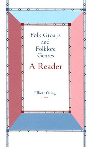 Folk Groups and Folklore Genres A Reader N/A edition cover