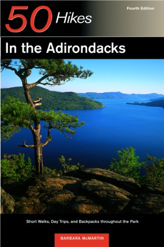50 Hikes in the Adirondacks 4e Short Walks Day Trips and Backpacks Throughout the Park 4th 2003 9780881505405 Front Cover