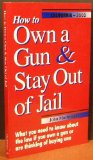 How to Own a Gun & Stay Out of Jail: California Edition 2002  2002 edition cover