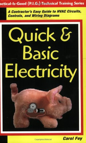 Quick and Basic Electricity : A Contractor's Easy Guide to HVAC Circults, Controls and Wiring Diagrams  2000 edition cover