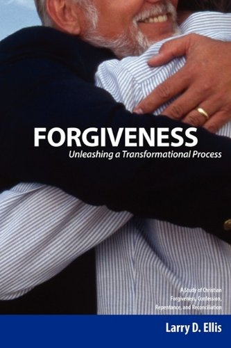 Forgiveness A Study of Christian Forgiveness, Confession, Repentance, and Reconciliation N/A 9780982246405 Front Cover