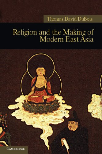 Religion and the Making of Modern East Asia   2011 9781107400405 Front Cover